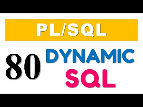 PL/SQL tutorial 80: Introduction to Native Dynamic SQL by Manish Sharma