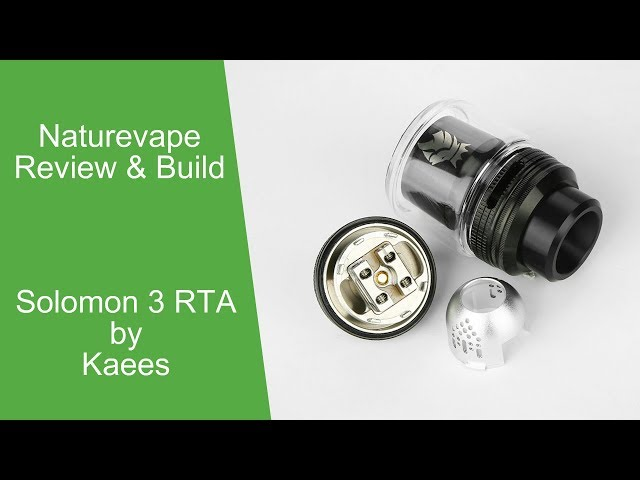 Solomon 3 RTA by Kaees...... Review & Build