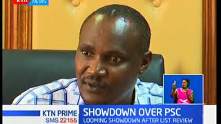 Showdown looms in parliament after the opposition reviewed its list of three nominees to the PSC