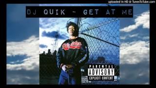 DJ Quik - Get At Me (Explicit)