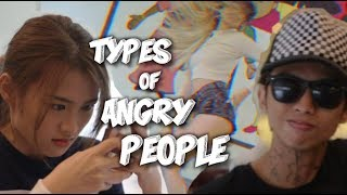 TYPES OF ANGRY PEOPLE