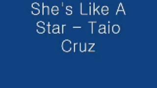 She's Like A Star - Taio Cruz (Speeded Up)
