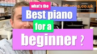 What's the best piano for a beginner?