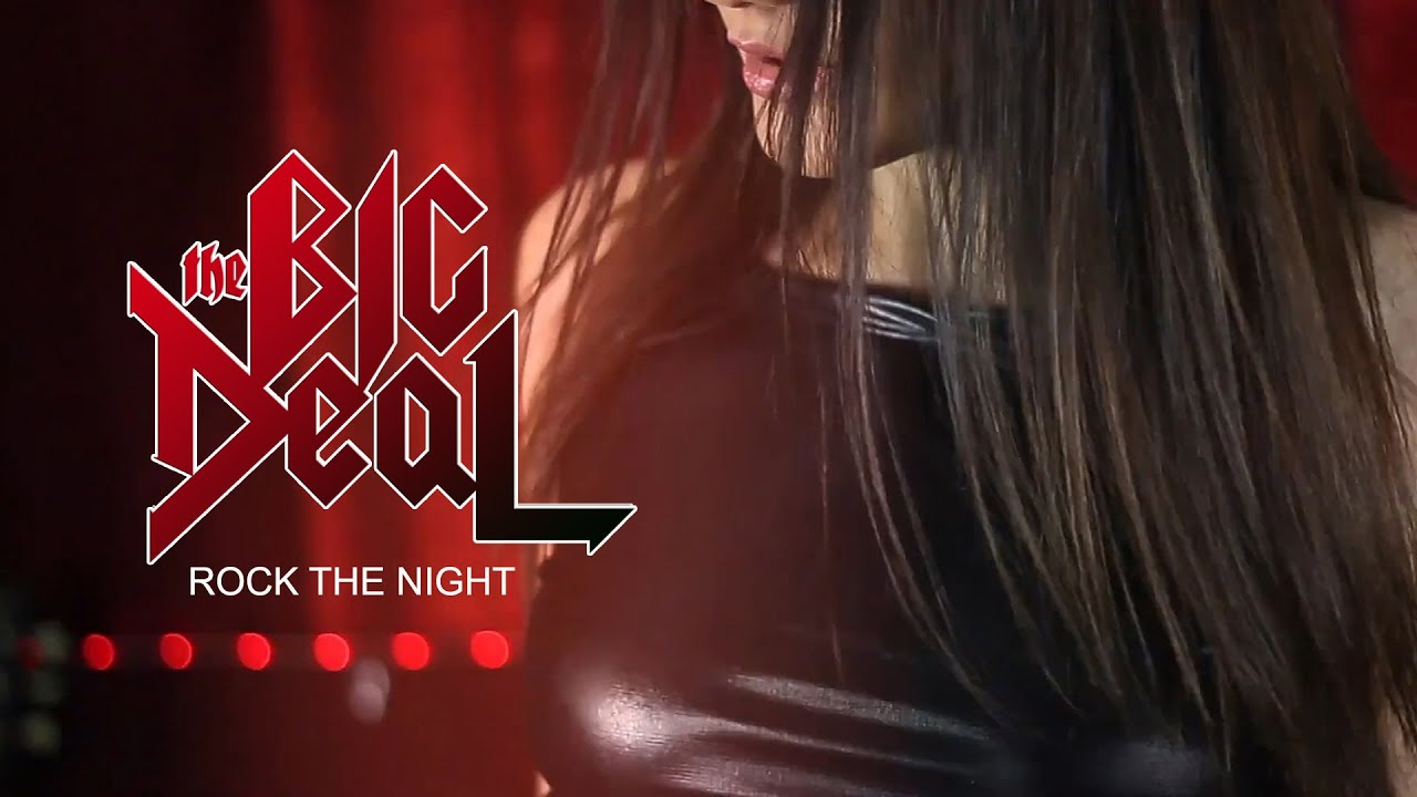 THE BIG DEAL - Rock the night (Europe cover)
