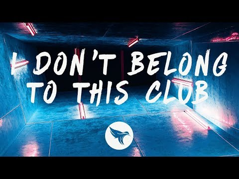 Why Don't We, Macklemore – I Don't Belong In This Club (Lyrics)