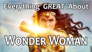 Download Youtube: Everything GREAT About Wonder Woman!