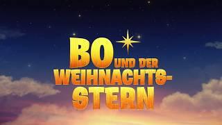 Bo und der Weihnachtsstern Film Trailer