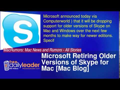 Microsoft Retiring Older Versions of Skype for Mac