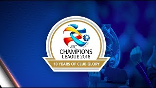 AFC Champions League: 10 Years of Club Glory