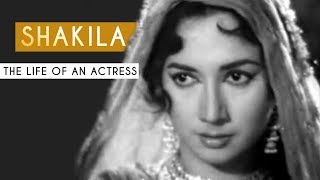 Shakila: The Beautiful Actress | Tabassum Talkies