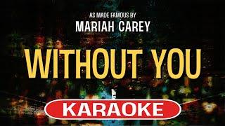 Without You (Karaoke)   Mariah Carey