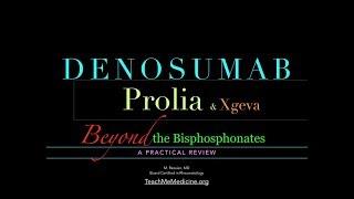 Denosumab (Prolia and Xgeva): A Practical Review