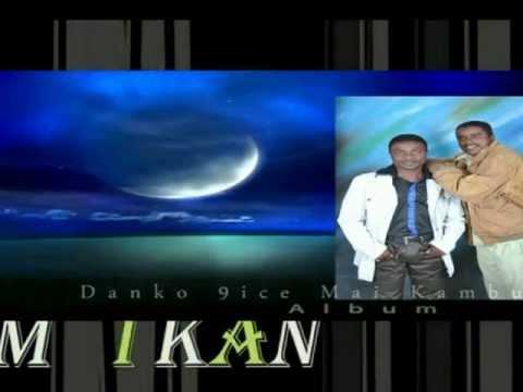 IBRAHIM DANKO MAI KAMBU ALBUM Danko Hausa TV