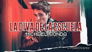 Michael Ronda   La Diva De La Escuela | Letra