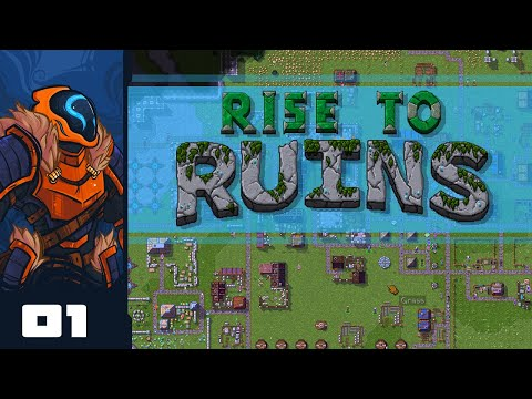 Let's Play Rise To Ruins - PC Gameplay Part 1 - One Heckuva Learning Curve