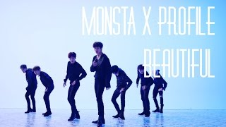 "Monsta X Profile | ""Beautiful"""