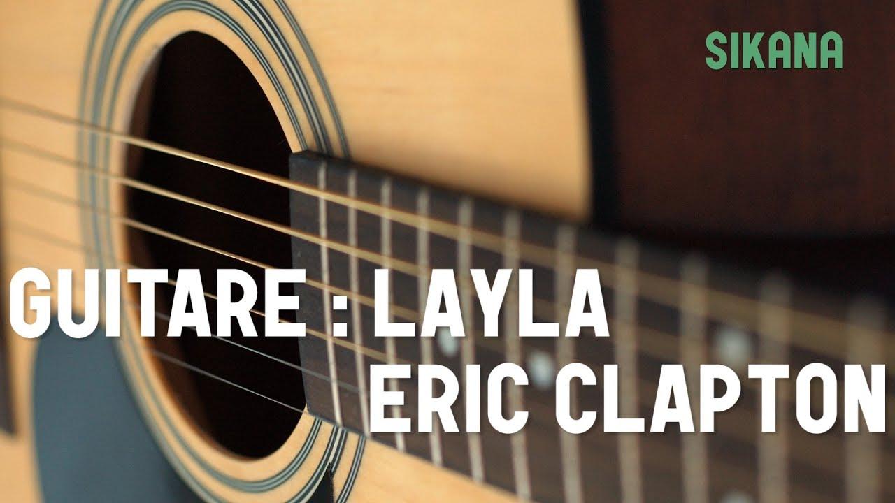 Eric clapton layla apprendre jouer de la guitare sikana - Apprendre la guitare seul mi guitar ...