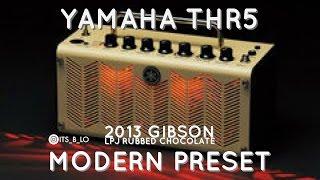 Yamaha THR5 Modern Preset using American 4x12 IR with 2013 Gibson LPJ
