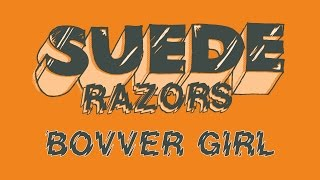 "Suede Razors - ""Bovver Girl"" (Official Music Video)"