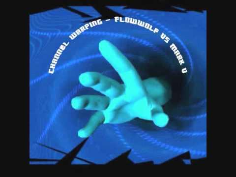 DJ FlowWolf - Channel Warping