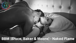 BBM (Bruce, Baker & Moore) - Naked Flame