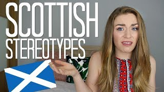 Scottish Stereotypes | Kirstie Bryce