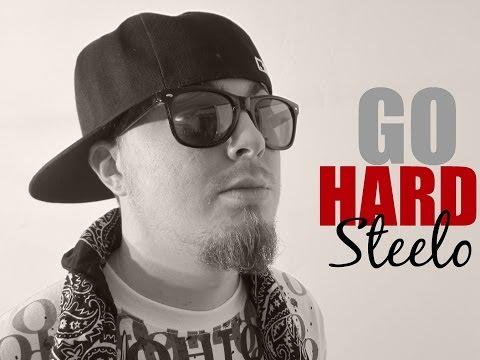 STEELO - GO HARD