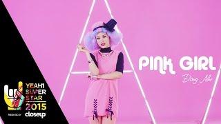 Pink girl | Đông nhi | yeah1 superstar (offical mv)