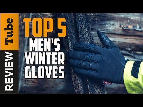 ✅Gloves: Best Men Gloves 2019 (Buying Guide)