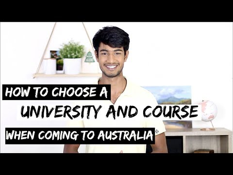 How to CHOOSE a UNIVERSITY & COURSE in AUSTRALIA   Things to consider