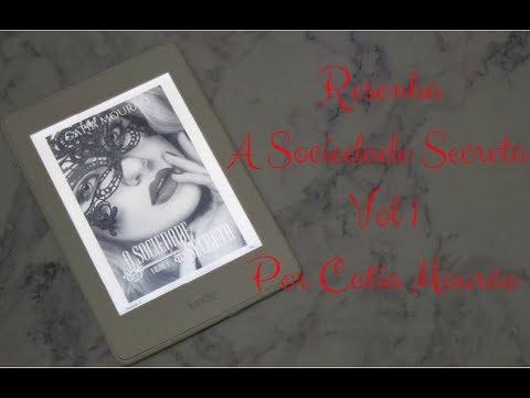 Resenha A Sociedade Secreta Vol.1 - Catia Mourão | Natasha Rodrigues