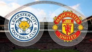Leicester - Manchester United   ★HD★