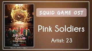 (Bgm) Squid Game OST    04. 23 – Pink Soldiers