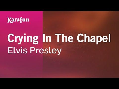 Crying In The Chapel - Elvis Presley | Karaoke Version | KaraFun