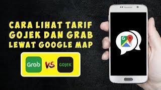 Cara Lihat Harga Grab dan Go-Jek di Google Maps