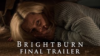 VIDEO: BRIGHTBURN – Final Trailer