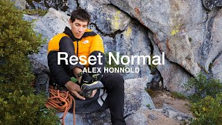 Reset Normal: Alex Honnold | The North Face by The North Face