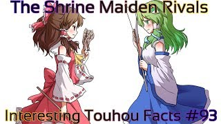 Interesting Touhou Facts #93 (The Shrine Maiden Rivals)