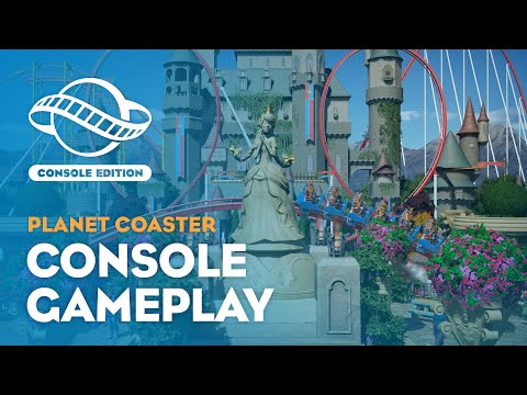 Planet Coaster: Console Edition   Gameplay Trailer