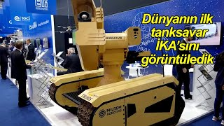 Dünyanın ilk tanksavar insansız kara aracını görüntüledik