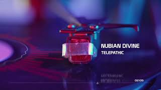 TelePathic (Nu Song) Nubian Divine