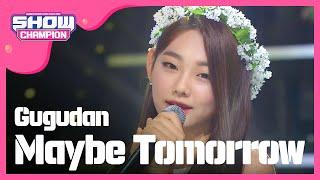 (ShowChampion EP.197) Gugudan -  Maybe Tomorrow
