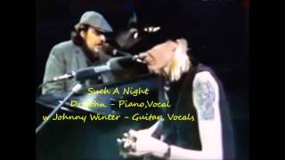 Dr John & Johnny Winter - Such A Night
