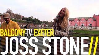 JOSS STONE - STUCK ON YOU (BalconyTV)