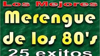 Los Mejores Merengues Mix de los 80 Vol 1