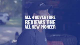 All 4 Adventure Reviews The All-New Pioneer