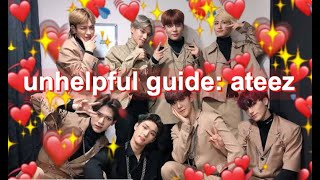 An Unhelpful Guide To Ateez But It's Actually Quite Helpful