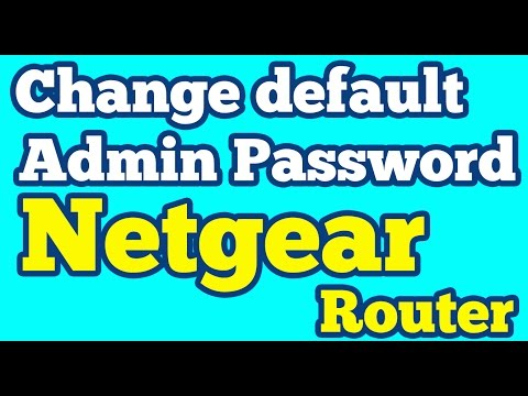 How to change Default Admin Password of your Netgear Router