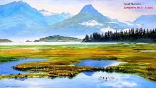 """Pavel Markelov """"Symphony No.3 ~ Alaska"""""""