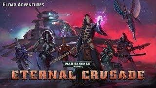 Warhammer 40k Eternal Crusade | Eldar v. Orks | Drowning beneath the Greentide.